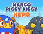 マンゴー・ピギー・ピギー・ヒーロー